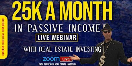 PASSIVE INCOME | REAL ESTATE INVESTING WEBINAR biglietti