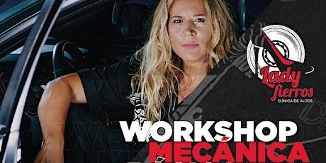 Workshop MECÁNICA BÁSICA DEL AUTO para que salgas confiada a la ruta Tickets