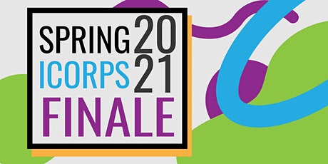 Spring 2021 I-Corps Startup Finale Pitches tickets