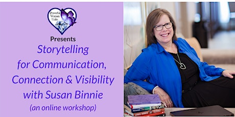 Storytelling for Communication, Connection & Visibility-April 24 tickets
