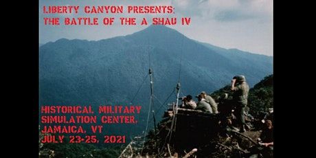 Liberty Canyon Presents: The Battle of A Shau IV tickets