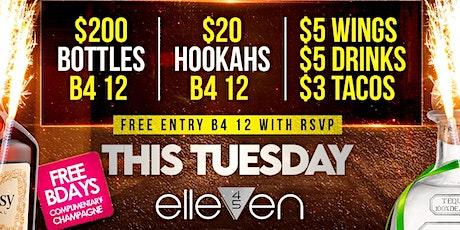 #1 TUESDAY PARTY IN BUCKHEAD @ ELLEVEN 45 ATL tickets