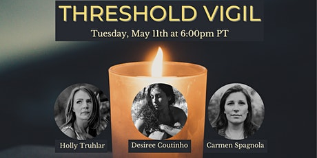 Threshold Vigil in May tickets