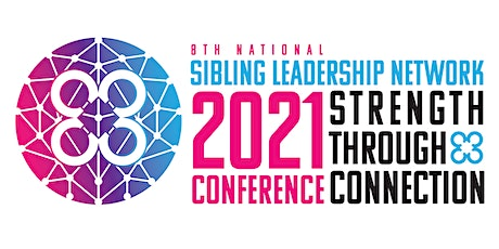 Sibling Leadership Network Conference tickets