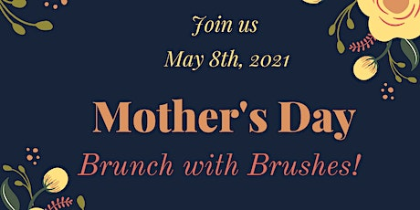 Mother's Day Brunch with Brushes tickets