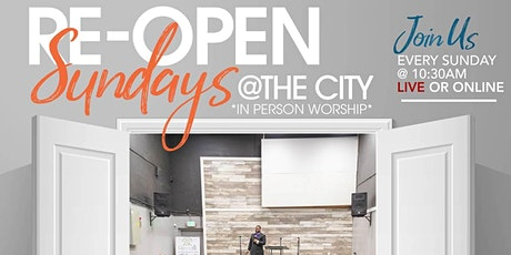 Re-Open Sundays @ The City On The Hill Church tickets