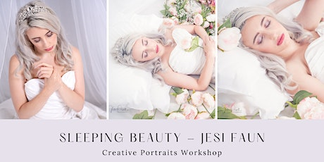 Creative Portrait Workshop - Sleeping Beauty - AM Session tickets