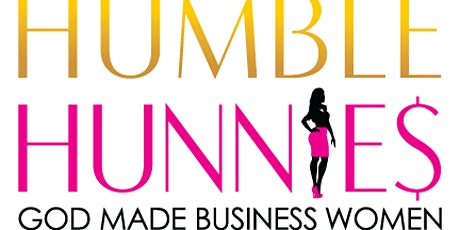 "Humble Hunnies GOD Made Business Women 4th Annual ""100 Hunnies Walking"" tickets"