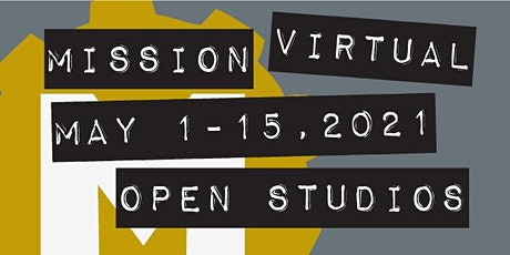 Virtual Open Studios | The Mission tickets