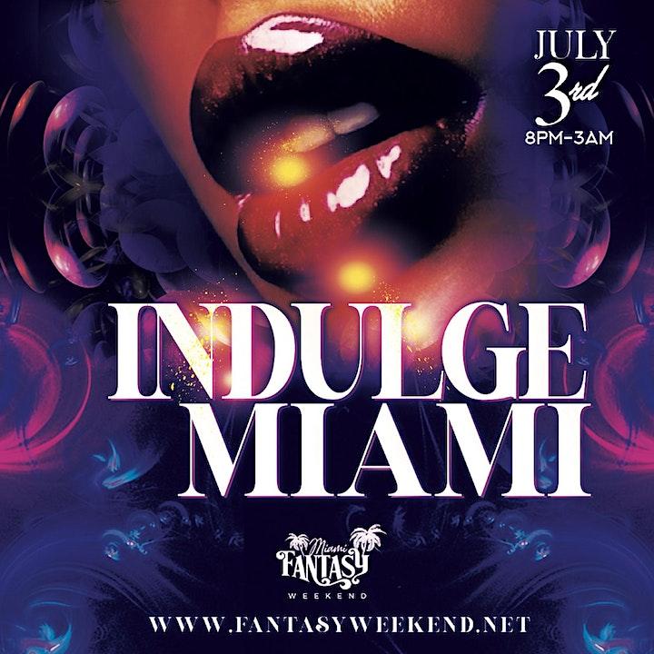 """Event  #1   INDULGE """"Miami"""" image"""