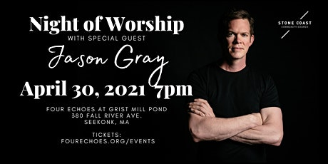 Night of Worship with Special Guest Jason Gray tickets