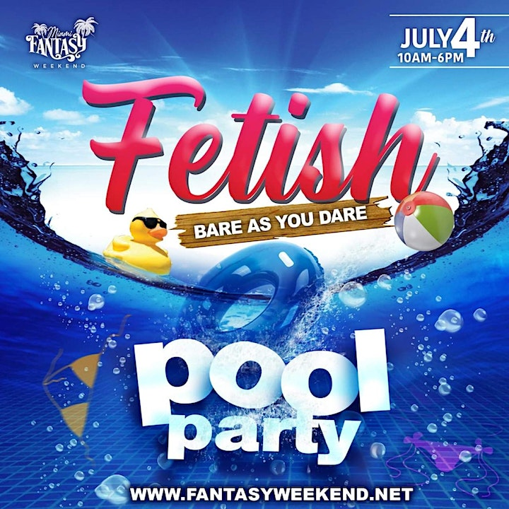 """Event #3  FETISH POOL PARTY  ' Bare as you Dare"""" image"""