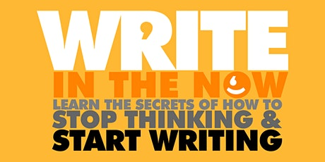 HOLLYWOOD WRITING WORKSHOP - Stop Thinking and Start Writing tickets