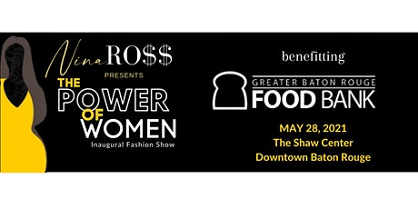 NINA RO$$ Presents 'The Power of Women' Inaugural Fashion Show tickets
