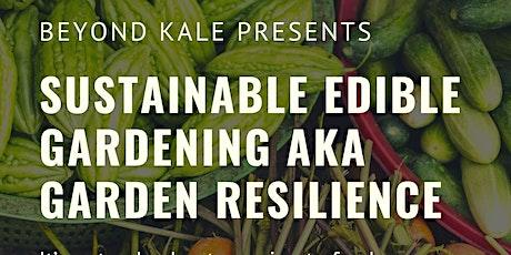Beyond Kale - Sustainable Edible Gardening tickets