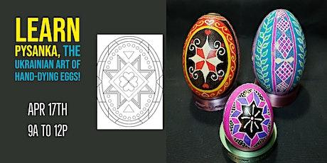 Pysanka Egg Dying & Design tickets