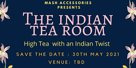 The Indian Tea room tickets