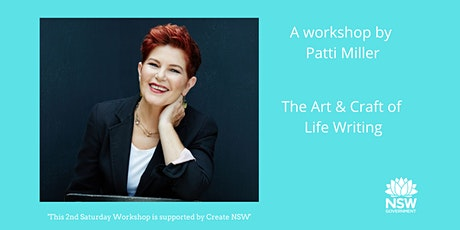 The Art and Craft of Life Writing a workshop by Patti Miller tickets