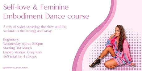 Self-love & Feminine Embodiment, Dance Course tickets