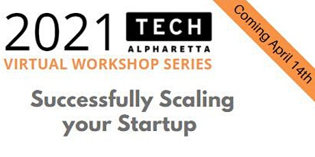 Growing Your Business Workshop: Successfully Scaling your Startup tickets