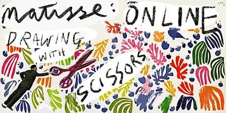 HENRI MATISSE ONLINE: Painting with Scissors tickets