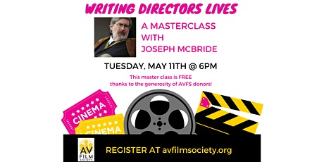 WRITING DIRECTOR'S LIVES: A Masterclass with Joseph McBride tickets