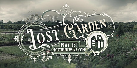 The Lost Garden tickets