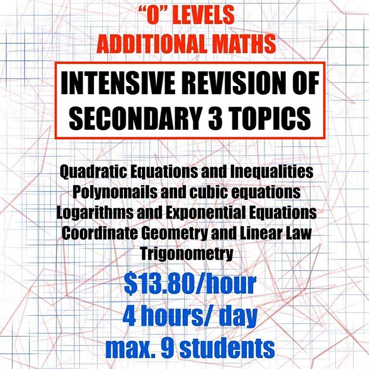 O' Levels Additional Mathematics (Intensive Revision of Secondary 3 Topics) image