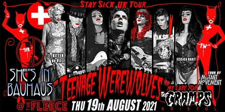 Teenage Werewolves(The Cramps tribute)She'sInBauhaus/Kitten deVille BRISTOL tickets