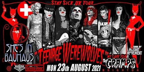 Teenage Werewolves(Cramps tribute)She's In Bauhaus/Kitten de Ville BRIGHTON tickets