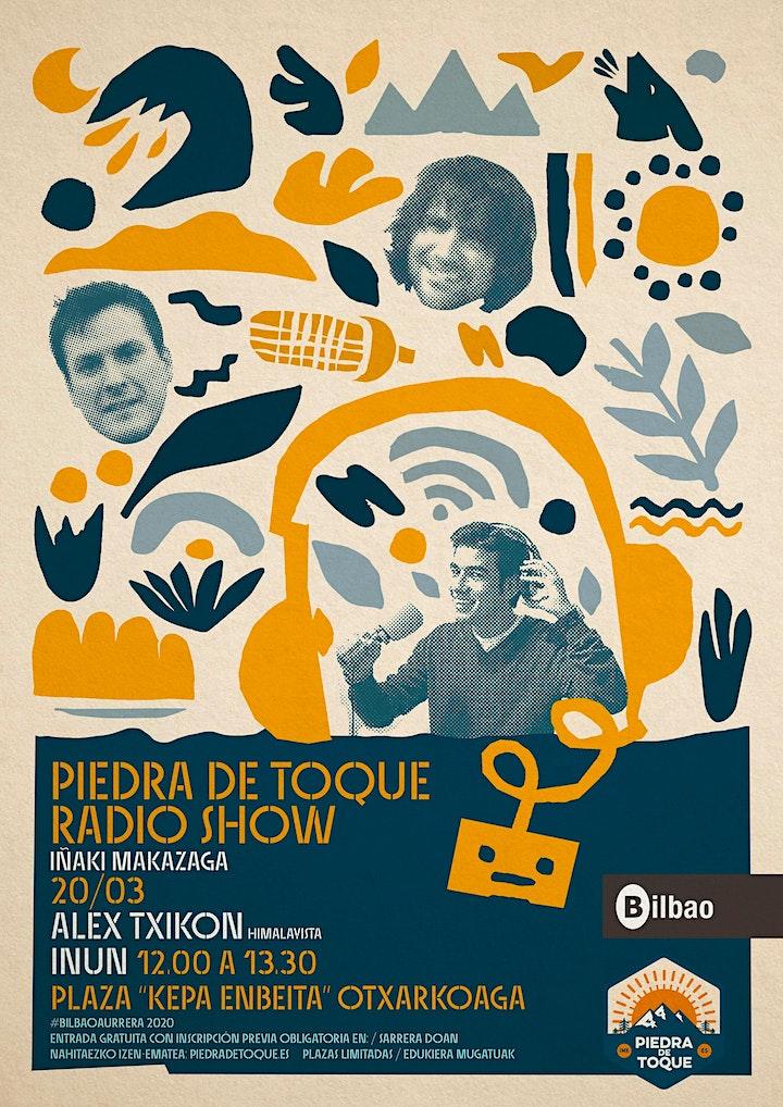 """Imagen de """"Piedra de Toque"""" Radio Show con Alex Txikon y la música de Inun"""