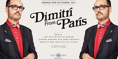 Dimitri From Paris @ Canvas