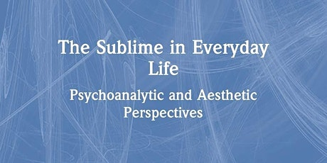 The Sublime in Everyday Life - Online Book Launch tickets