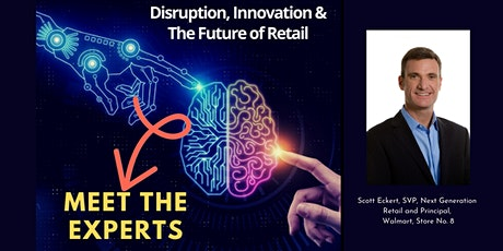Disruption, Innovation, & the Future of Retail tickets