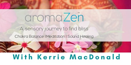 Full Moon aromaZen Chakra Balance -  Meditation - Sound Healing - South Sid tickets