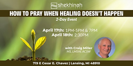 How to Pray When Healing Doesn't Happen tickets