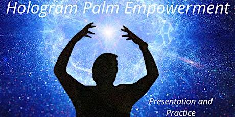 Hologram Palm Empowerment tickets