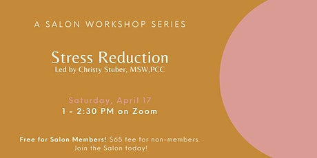 Stress Reduction Workshop with Christy Stuber tickets