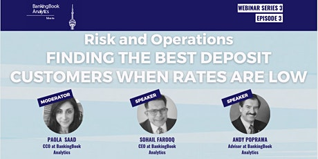 Risk and Operations Finding the Best Deposit Customers When Rates are Low tickets
