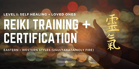 Reiki Level One Training and Certification tickets