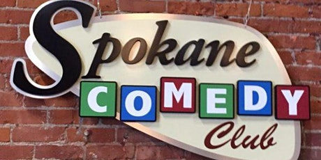 FREE TICKETS | SPOKANE COMEDY CLUB 5/1| STAND UP COMEDY SHOW tickets