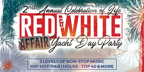 2ND ANNUAL RED & WHITE AFFAIR YACHT DAY PARTY tickets