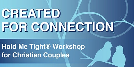 Created for Connection Couples Workshop (An EFT Hold Me Tight) tickets
