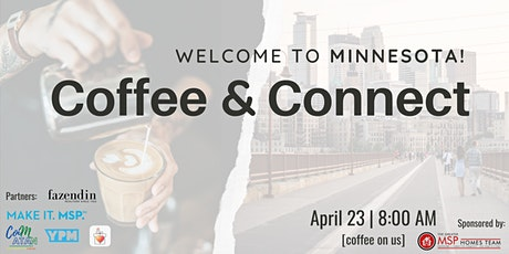 Welcome to Minnesota: Coffee & Connect tickets