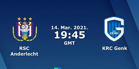 LIVE@!.RSC Anderlecht KRC Genk LIVE OP TV 2021 tickets