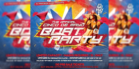 Cinco De Mayo Boat Party (2021) tickets