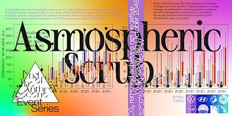Atmospheric Scrub tickets