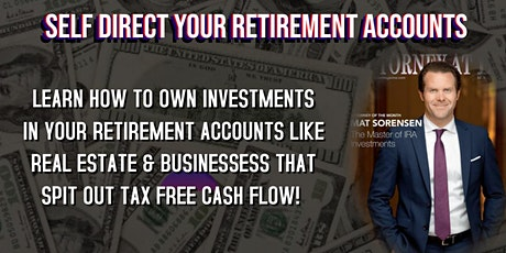 Learn to Self Direct Your Retirement Accounts tickets