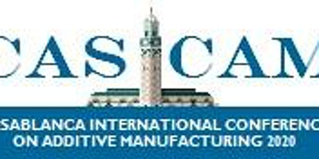 CASABLANCA INTERNATIONAL CONFERENCE ON ADDITIVE MANUFACTURING tickets