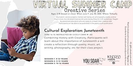 Summer Virtual Camp Series:  Cultural Exploration: Juneteenth tickets